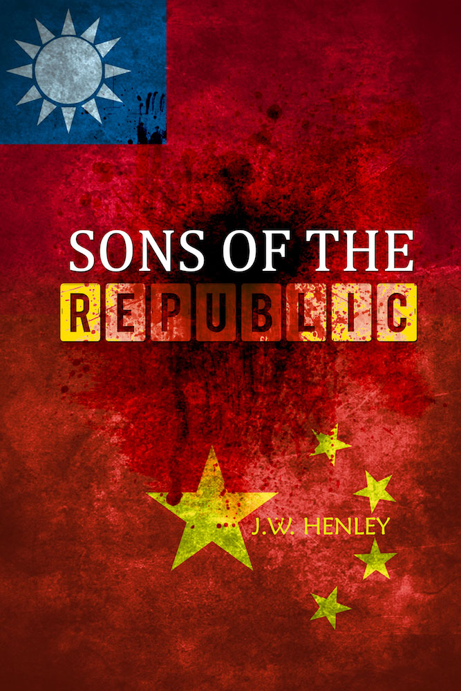 Sons of the Republic by J.W. Henley